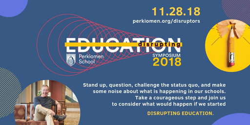 Perkiomen School to host Disrupting Education Symposium